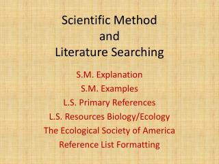 Scientific Method  and  Literature Searching