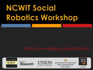 NCWIT Social Robotics Workshop