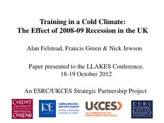 Training in a Cold Climate: The Effect of 2008-09 Recession in the UK