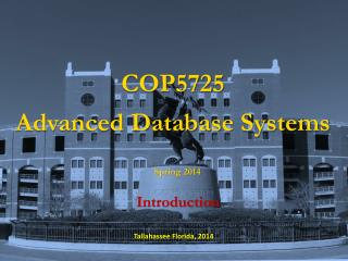 COP5725 Advanced Database Systems