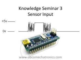 Knowledge Seminar 3 Sensor Input
