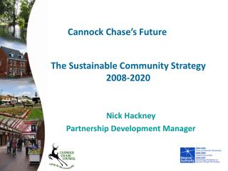 The Sustainable Community Strategy 2008-2020