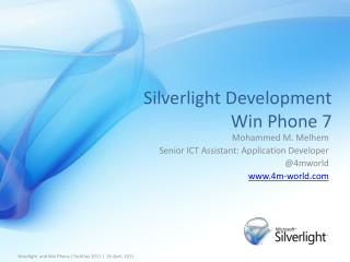 Silverlight Development Win Phone 7