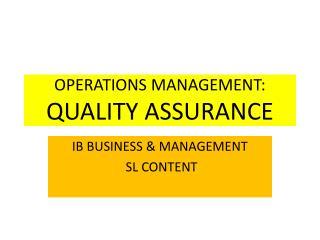 OPERATIONS MANAGEMENT: QUALITY ASSURANCE