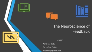 The Neuroscience of Feedback