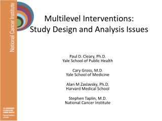 Multilevel Interventions: Study Design and Analysis Issues
