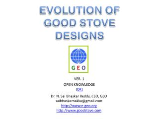EVOLUTION OF  GOOD STOVE DESIGNS