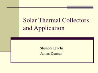 Solar Thermal Collectors and Application