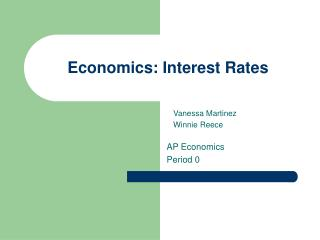 Economics: Interest Rates