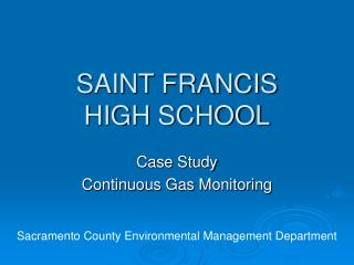 SAINT FRANCIS HIGH SCHOOL