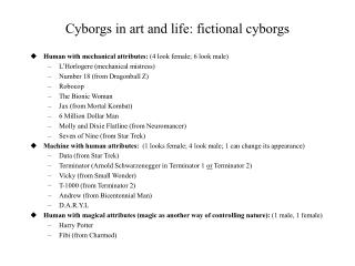 Cyborgs in art and life: fictional cyborgs