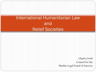 International Humanitarian Law and Relief Societies