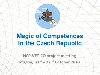 Magic of  Competences  in the Czech Republic
