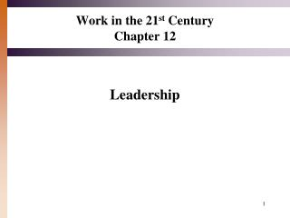 Work in the 21 st  Century Chapter 12