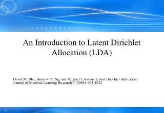 An Introduction to Latent Dirichlet Allocation (LDA)