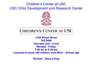 Children's Center at USC USC Child Development and Research Center