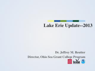 L ake Erie Update--2013