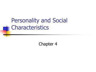 Personality and Social Characteristics