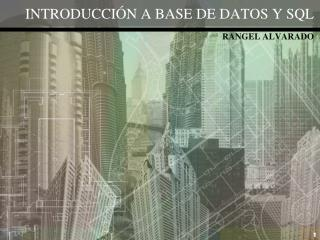 INTRODUcción  a base de  datos  y  sql