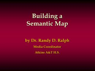 Building a Semantic Map