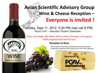 Avian Scientific Advisory Group  Wine & Cheese Reception –  Everyone is invited !