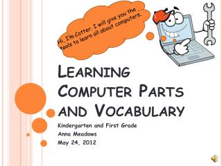 Learning Computer Parts and Vocabulary
