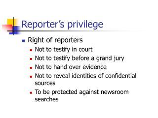 Reporter's privilege