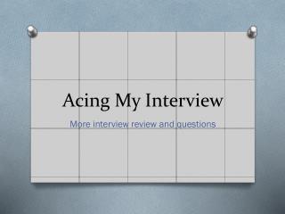 Acing My Interview