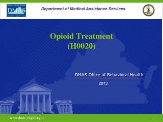 Opioid  Treatment (H0020)