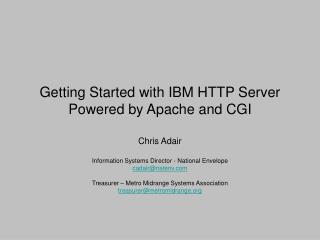 Getting Started with IBM HTTP Server Powered by Apache and CGI
