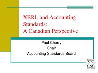 XBRL and Accounting Standards: A Canadian Perspective