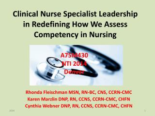 Clinical  Nurse Specialist  Leadership in Redefining How We Assess Competency in Nursing
