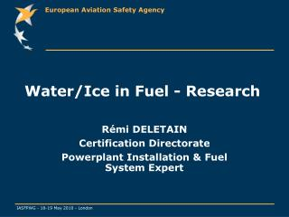 Water/Ice in Fuel - Research
