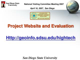 Project Website and Evaluation Http://geoinfo.sdsu/hightech