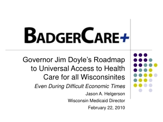 Implementing Health Care Reform in Wisconsin