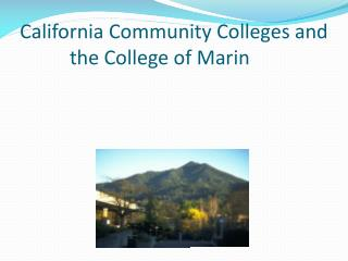 California Community Colleges and the College of Marin