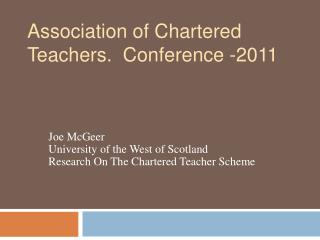 Association of Chartered  Teachers.  Conference -2011