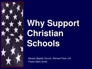 Why Support Christian Schools