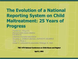 The Evolution of a National Reporting System on Child Maltreatment: 25 Years of Progress
