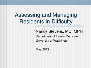 Assessing and Managing Residents in Difficulty