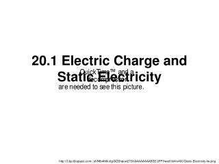 20.1 Electric Charge and Static Electricity