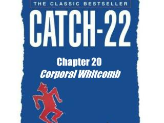 Chapter 20 Corporal Whitcomb