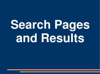 Search Pages and Results