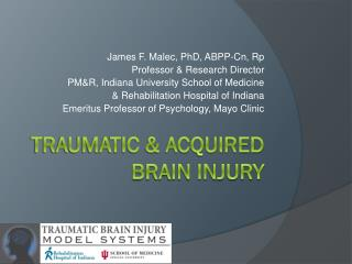 Traumatic & Acquired brain Injury