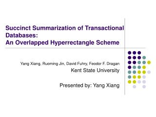 Succinct Summarization of Transactional Databases:  An Overlapped Hyperrectangle Scheme