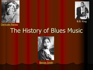The History of Blues Music