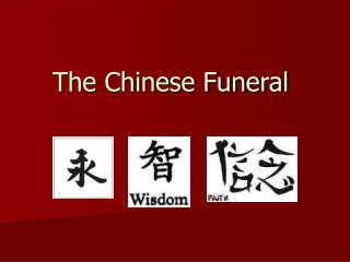The Chinese Funeral