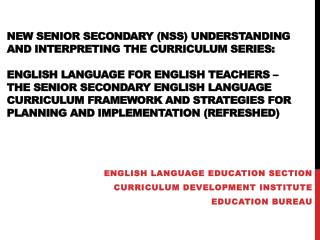 English Language Education Section Curriculum Development Institute Education Bureau