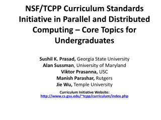 Sushil  K. Prasad,  Georgia State University Alan  Sussman , University of Maryland