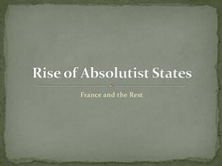 Rise of Absolutist States